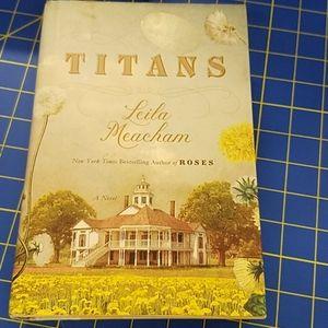 TITANS by Lelia Meacham A Novel